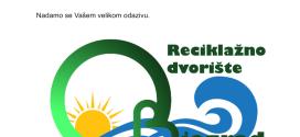 Poziv na prezentaciju i edukacije na temu odvajanja otpada povodom otvaranja Reciklažnog dvorišta Biograd na Moru.